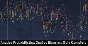 Analise Probabilistica Opções Binárias