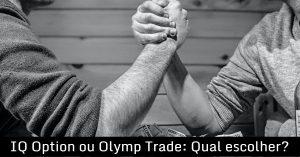IQ Option ou Olymp Trade Qual escolher